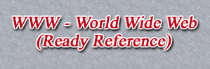 WWW - World Wide Web (Ready Reference)